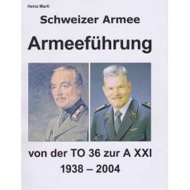 Schweizer Armeeführung TO 36 bis A XXI - 1938-2004