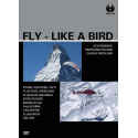FLY - LIKE A BIRD - DVD