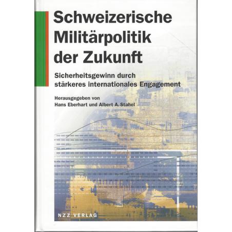 Schweizerische Militärpolitik der Zukunft