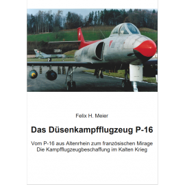 Das Düsenkampfflugzeug P-16